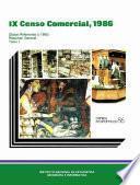 Libro de Ix Censo Comercial 1986. Datos Referentes A 1985. Resumen General. Tomo I