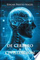 Libro de De Cerebro A Civilización