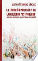 Libro de La Tradición Marxista Y La Encrucijada Postmoderna