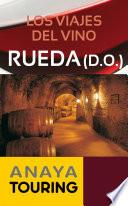 Libro de Los Viajes Del Vino. Rueda