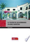 Libro de El Teatro De Los Hermanos Álvarez Quintero