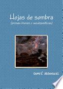 Libro de Hojas De Sombra (prosas Breves Y Seudopoéticas)
