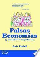 Libro de Falsas Economías Y Verdaderos Despilfarros
