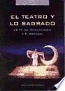 Libro de El Teatro Y Lo Sagrado
