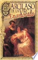 Libro de Garcilaso De La Vega Enamorado