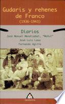 Libro de Gudaris Y Rehenes De Franco (1936 1943)