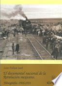 Libro de El Documental Nacional De La Revolución Mexicana