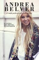 Libro de Andrea Belver, El Outfit Perfecto Para Cada Ocasión