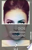 Libro de Dios Es Una Dama Con Moño