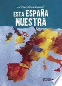 Libro de Esta España Nuestra