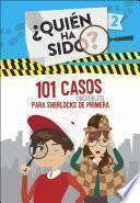 Libro de 101 Casos Increíbles Para Sherlocks De Primera (¿quién Ha Sido? 2)