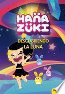 Libro de Hanazuki. Descubriendo La Luna