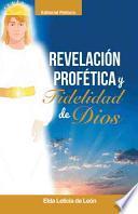 Libro de Revelacion/ Profetica Y Fidelidad De Dios