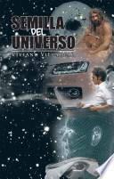 Libro de Semilla Del Universo
