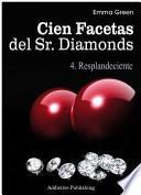 Libro de Cien Facetas Del Sr. Diamonds   Vol. 4: Resplandeciente