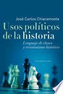 Libro de Usos Políticos De La Historia