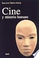 Libro de Cine Y Misterio Humano
