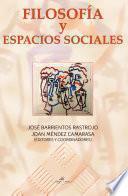 Libro de FilosofÍa Y Espacios Sociales