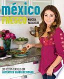 Libro de Mexico Fresco/ Fresh Mexico