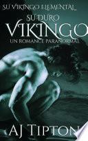 Libro de Su Duro Vikingo: Un Romance Paranormal