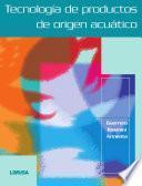 Libro de Tecnología De Productos De Origen Acuático