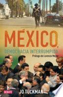 Libro de México, Democracia Interrumpida
