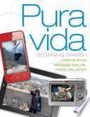 Libro de Pura Vida: Beginning Spanish, 1st Edition