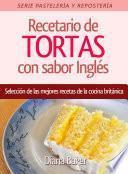 Libro de Recetario De Tortas Y Pasteles Con Sabor Inglés