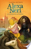Libro de Alexa Neri Y La Amenaza De Las Sombras