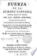 Libro de Fuerza De La Humana Fantasia…