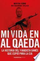 Libro de Mi Vida En Al Qaeda