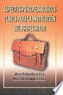 Libro de Aspectos Psicopedagógicos Claves Para La Instrucción Del Profesorado