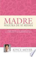Libro de Madre Segura De Sí Misma