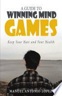 Libro de A Guide To Winning Mind Games