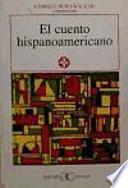 Libro de El Cuento Hispanoamericano