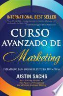 Libro de Curso Avanzado De Marketing , Estrategias Para Lograr El Éxito En Tu Empresa