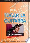 Libro de Tocar La Guitarra Sin Saber Solfeo
