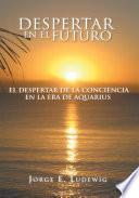 Libro de Despertar En El Futuro