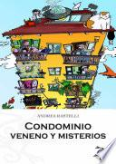 Libro de Condominio: Veneno Y Misterios