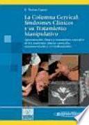 Libro de La Columna Cervical:evaluación Clínica Y Aproximaciones Terapéuticas