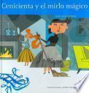 Libro de Cenicienta Y El Mirlo Mágico
