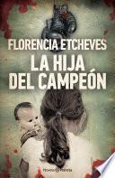 Libro de La Hija Del Campeón