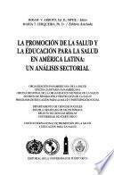 Libro de La Promoción De La Salud Y La Educación Para La Salud En América Latina