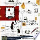 Libro de La Vida Secreta De Las Cosas