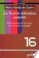 Libro de La Ficción Televisiva Popular
