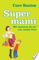 Libro de Supermami