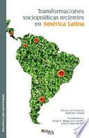 Libro de Transformaciones Sociopoliticas Recientes En America Latina