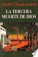 Libro de La Tercera Muerte De Dios