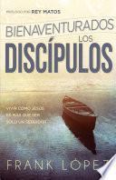 Libro de Bienaventurados Los Discípulos