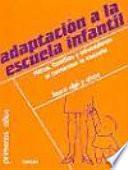Libro de Adaptación A La Escuela Infantil